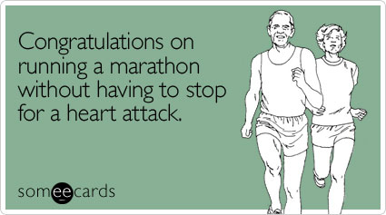 Running marathon without having congratulations ecard someecards