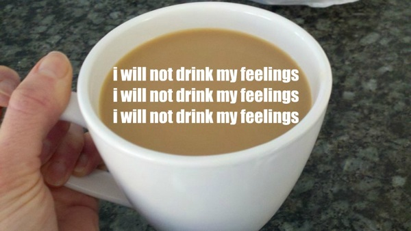Notdrinkfeelings