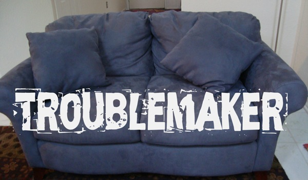Trouble couch