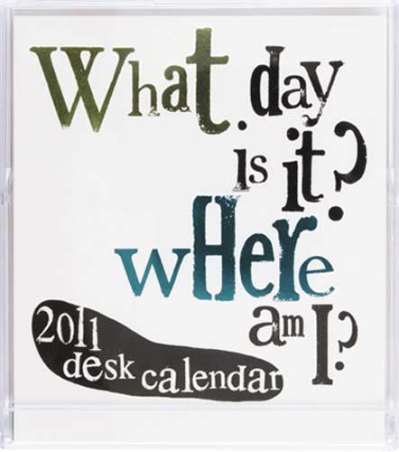 What day is it desk calendar 80008383 0 1290536027000